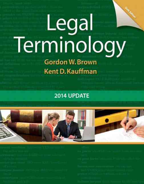 Legal Terminology By Brown, Gordon/ Kauffman, Kent
