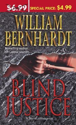 Blind Justice By Bernhardt, William